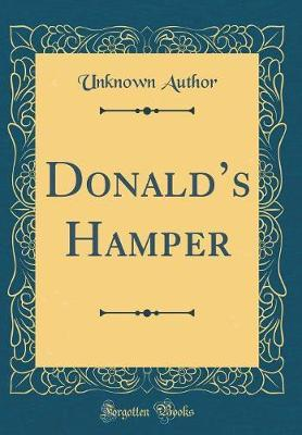 Donald's Hamper (Classic Reprint) by Unknown Author