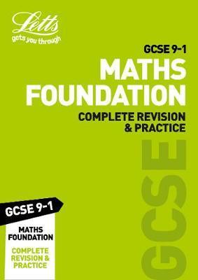 GCSE 9-1 Maths Foundation Complete Revision & Practice by Letts GCSE