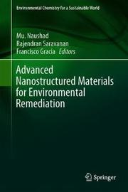 Advanced Nanostructured Materials for Environmental Remediation