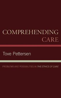 Comprehending Care by Tove Pettersen image