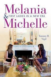 Melania and Michelle by Tammy R. Vigil