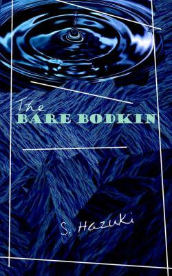 The Bare Bodkin by S. Hazuki image
