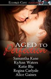 Aged to Perfection by Samantha Kane image