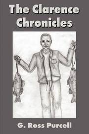 The Clarence Chronicles by G Ross Purcell image