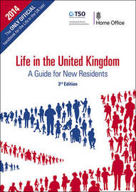 Life in the United Kingdom by Great Britain Home Office