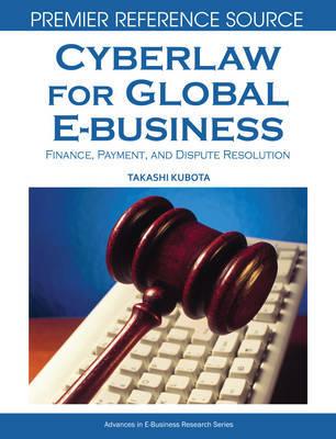 Cyberlaw for Global E-business by Takashi Kubota image