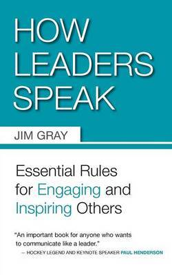 How Leaders Speak by Jim Gray image