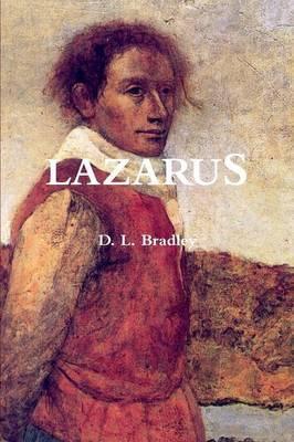 Lazarus by D.L. Bradley