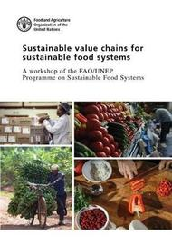 Sustainable value chains for sustainable food systems by Food and Agriculture Organization of the United Nations image