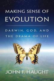 Making Sense of Evolution by John F Haught image