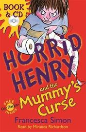 Horrid Henry and the Mummy's Curse by Francesca Simon image