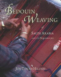 Bedouin Weaving of Saudi Arabia and its Neighbours by Joy Totah Hilden image