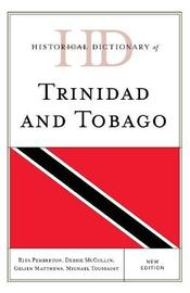 Historical Dictionary of Trinidad and Tobago by Rita Pemberton