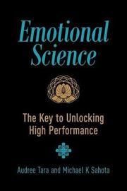 Emotional Science by Michael K Sahota image