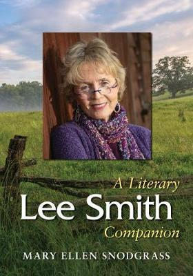 Lee Smith by Mary Ellen Snodgrass