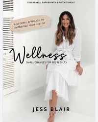 Wellness: Small Changes for Big Results