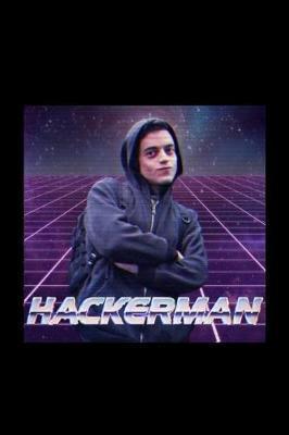 Hackerman by Robot