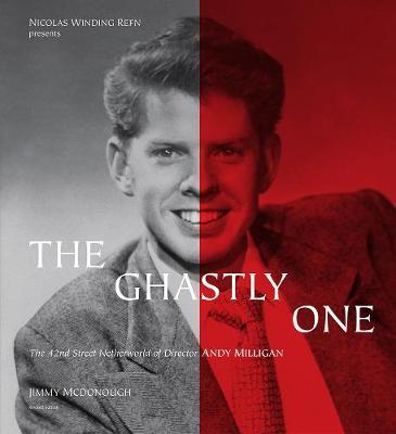 The Ghastly One by Jimmy McDonough
