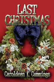 Last Christmas by Caroldean K. Cummings image