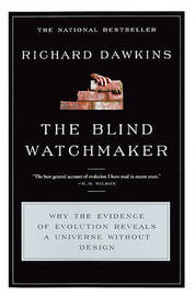 The Blind Watchmaker: Why the Evidence of Evolution Reveals a Universe Without Design by Charles Simonyi Professor of the Public Understanding of Science Richard Dawkins (Oxford University) image