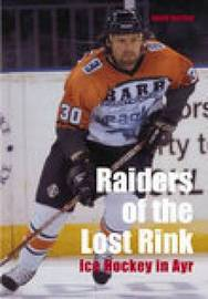 Raiders of the Lost Rink by Gordon Turner image