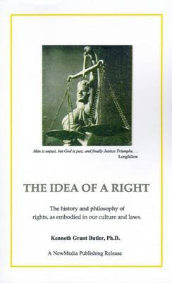 The Idea of a Right by Kenneth Grant Butler image