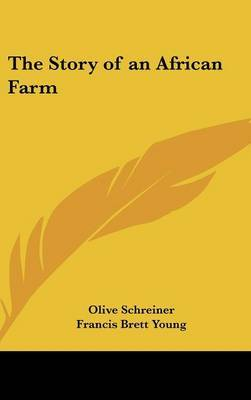 The Story of an African Farm by Olive Schreiner image
