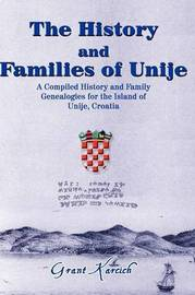 The History & Families of Unije by Grant Karcich image