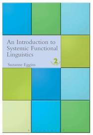 An Introduction to Systemic Functional Linguistics by Suzanne Eggins image