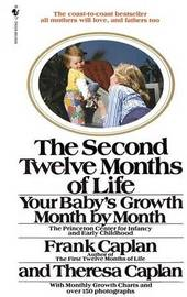 The Second Twelve Months of Life by Frank Caplan image