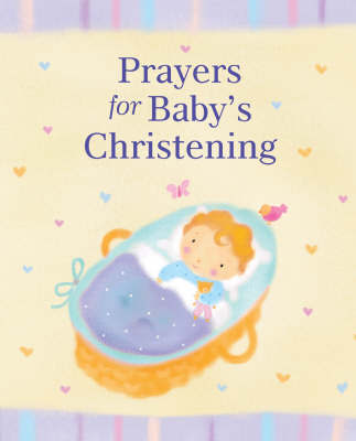 Prayers for Baby's Christening by Lois Rock image
