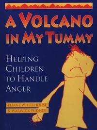 A Volcano in My Tummy by Eliane Whitehouse