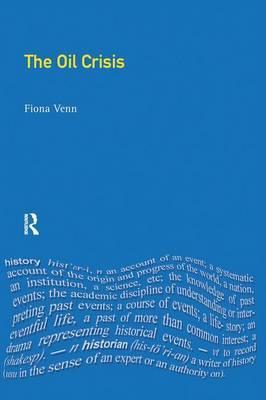 The Oil Crisis by Fiona Venn