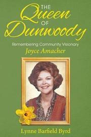 The Queen of Dunwoody by Lynne Byrd image