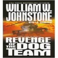 Revenge of the Dog Team by William W Johnstone image