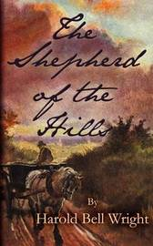 The Shepherd of the Hills by Harold Bell Wright image