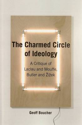 The Charmed Circle of Ideology by Geoff M. Boucher image