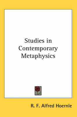 Studies in Contemporary Metaphysics by R. F. Alfred Hoernle