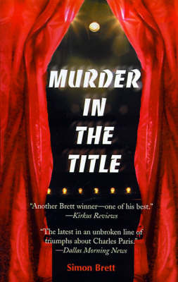 Murder in the Title: A Crime Novel by Simon Brett