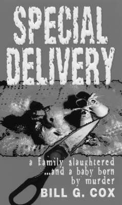 Special Delivery by Bill G Cox