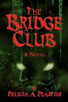 The Bridge Club by Felicia A Plastini image