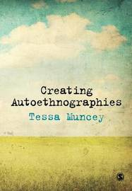 Creating Autoethnographies by Tessa Muncey image