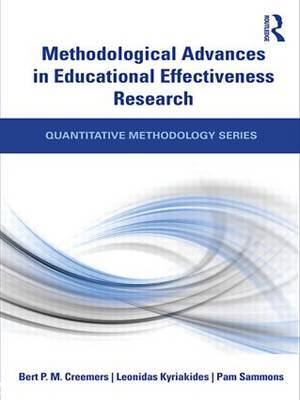 Methodological Advances in Educational Effectiveness Research by Bert P.M. Creemers image
