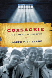 Coxsackie by Joseph F. Spillane
