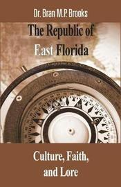 The Republic of East Florida by Brooks