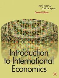 Introduction to International Economics by Henk Jager