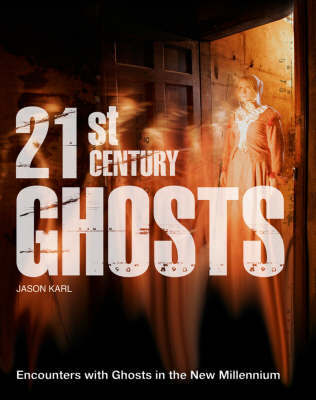 21st Century Ghosts by Jason Karl image