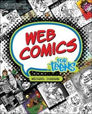 Web Comics for Teens by Michael Duggan image