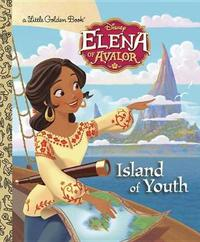 Island of Youth (Disney Elena of Avalor) by Judy Katschke