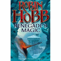 Renegade's Magic: Bk. 3: Soldier Son Trilogy by Robin Hobb image